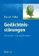 Cover-Bild zu Falkai, Peter (Hrsg.): Gedächtnisstörungen (eBook)
