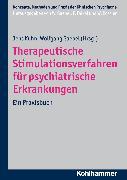 Cover-Bild zu Gaebel, Wolfgang (Hrsg.): Therapeutische Stimulationsverfahren für psychiatrische Erkrankungen (eBook)