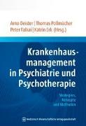 Cover-Bild zu Deister, Arno (Hrsg.): Krankenhausmanagement in Psychiatrie und Psychotherapie