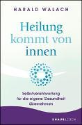 Cover-Bild zu Heilung kommt von innen von Walach, Harald