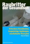 Cover-Bild zu Raubritter der Gesundheit von Warnusz, Ferenc M.