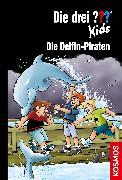 Cover-Bild zu Die drei ??? Kids, 82, Die Delfin-Piraten