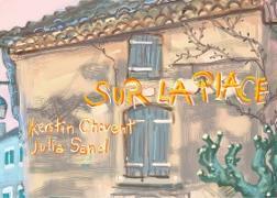 Cover-Bild zu Sur la place (eBook) von Chavent, Kerstin