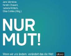 Cover-Bild zu Nur Mut! von Wernicke, Jens