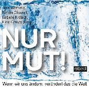 Cover-Bild zu Nur Mut! (Audio Download) von Chavent, Kerstin
