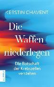 Cover-Bild zu Die Waffen niederlegen (eBook) von Chavent, Kerstin