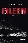 Cover-Bild zu Eileen (eBook) von Moshfegh, Ottessa