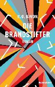 Cover-Bild zu Die Brandstifter (eBook) von Kwon, R.O.