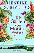 Cover-Bild zu Die Gärten von Monte Spina von Scriverius, Henrike