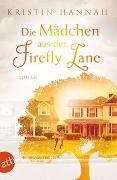 Cover-Bild zu Die Mädchen aus der Firefly Lane von Hannah, Kristin