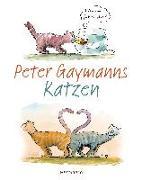 Cover-Bild zu Peter Gaymanns Katzen von Gaymann, Peter