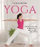 Cover-Bild zu Yoga. Sieben individuelle Programme zur ganzheitlichen Gesundheit von Röcker, Anna Elisabeth