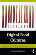 Cover-Bild zu Digital Food Cultures (eBook) von Lupton, Deborah (Hrsg.)