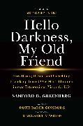 Cover-Bild zu Hello Darkness, My Old Friend von Greenberg, Sanford D.