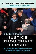Cover-Bild zu Justice, Justice Thou Shalt Pursue von Ginsburg, Ruth Bader