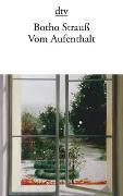 Cover-Bild zu Vom Aufenthalt von Strauß, Botho