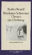 Cover-Bild zu Marlenes Schwester. Theorie der Drohung (eBook) von Strauß, Botho