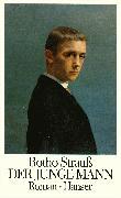 Cover-Bild zu Der junge Mann (eBook) von Strauß, Botho