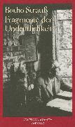 Cover-Bild zu Fragmente der Undeutlichkeit (eBook) von Strauß, Botho