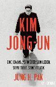 Cover-Bild zu Kim Jong-un (eBook) von Pak, Jung H.