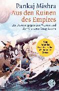 Cover-Bild zu Aus den Ruinen des Empires von Mishra, Pankaj