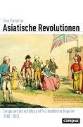 Cover-Bild zu Asiatische Revolutionen von Trakulhun, Sven