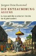 Cover-Bild zu Die Entzauberung Asiens von Osterhammel, Jürgen