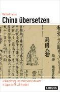 Cover-Bild zu China übersetzen von Facius, Michael