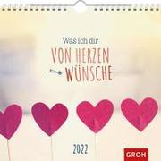 Cover-Bild zu Groh Verlag: Was ich dir von Herzen wünsche 2022