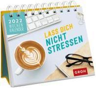 Cover-Bild zu Groh Verlag: Lass dich nicht stressen 2022