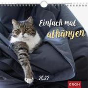 Cover-Bild zu Groh Verlag: Einfach mal abhängen 2022