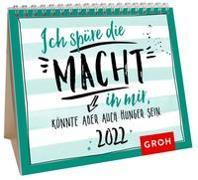Cover-Bild zu Groh Verlag: Ich spüre die Macht in mir. Könnte aber auch Hunger sein. 2022