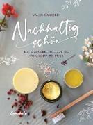 Cover-Bild zu Nachhaltig schön (eBook) von Jarolim, Valerie
