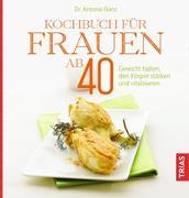 Cover-Bild zu Kochbuch für Frauen ab 40 von Danz, Antonie