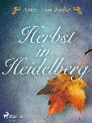 Cover-Bild zu Herbst in Heidelberg (eBook) von Jordan, Anna-Luise