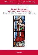 Cover-Bild zu Die Mark Brandenburg unter den frühen Hohenzollern (eBook) von Knüvener, Peter (Hrsg.)