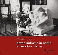 Cover-Bild zu Käthe Kollwitz in Berlin (eBook) von Flemming, Isabell