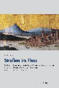 Cover-Bild zu Straßen im Fluss (eBook) von Bütow, Sascha