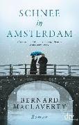 Cover-Bild zu Schnee in Amsterdam von MacLaverty, Bernard