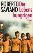 Cover-Bild zu Die Lebenshungrigen von Saviano, Roberto