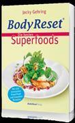 Cover-Bild zu BodyReset - Die besten Superfoods von Gehring, Jacky