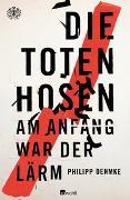 Cover-Bild zu Die Toten Hosen von Oehmke, Philipp