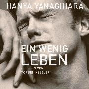 Cover-Bild zu Ein wenig Leben (Audio Download) von Yanagihara, Hanya