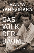 Cover-Bild zu Das Volk der Bäume (eBook) von Yanagihara, Hanya