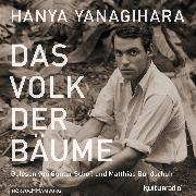 Cover-Bild zu Das Volk der Bäume (Audio Download) von Yanagihara, Hanya