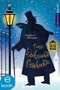 Cover-Bild zu Eine Weihnachtsgeschichte (eBook) von Dickens, Charles