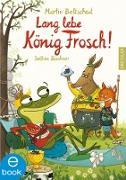Cover-Bild zu Lang lebe König Frosch! (eBook) von Baltscheit, Martin