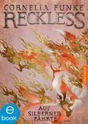 Cover-Bild zu Reckless 4 (eBook) von Funke, Cornelia