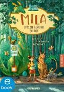 Cover-Bild zu Mila und die geheime Schule (eBook) von Mann, Miriam