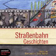 Cover-Bild zu Straßenbahn Geschichten (Gekürzt) (Audio Download) von Feurer, Melissa C.